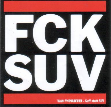 FCKSUV - Suff statt Suv